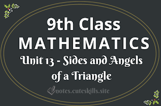 Unit 13 - Sides and Angels of a Triangle