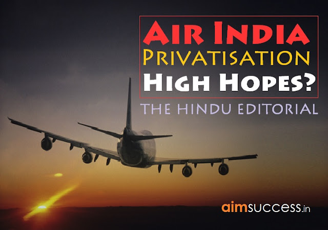 Air India Privatisation: High hopes? The Hindu Editorial