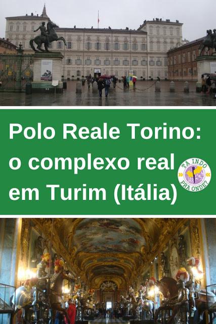 Polo Reale Torino, o complexo real em Turim