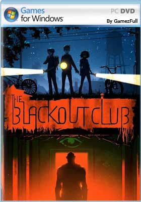 The Blackout Club PC [Full] Español [MEGA]
