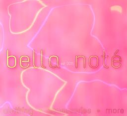 Bella Noté