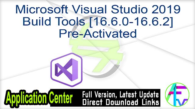 Microsoft Visual Studio 2019 Build Tools [16.6.0-16.6.2] Pre-Activated