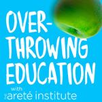Overthrowing Edcuation