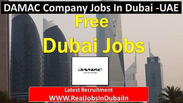 DAMAC Careers Jobs Vacancies In UAE 2020
