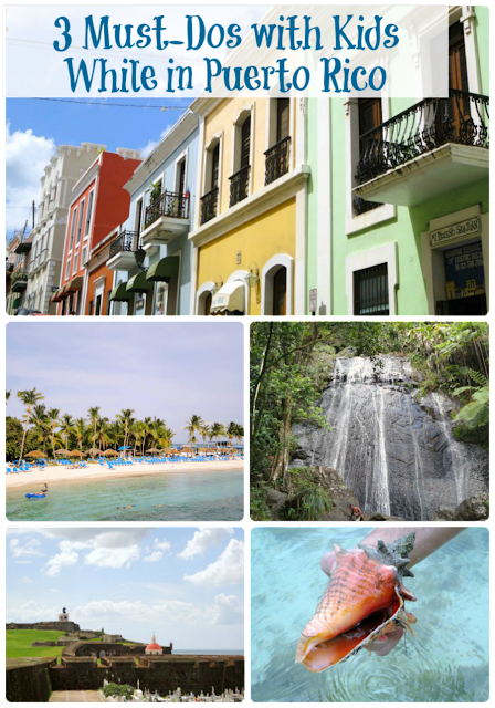 3 Must-Dos with Kids While in Puerto Rico- from a tropical rain forest to a private island