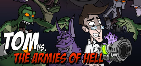 Tom vs The Armies of Hell PC Full