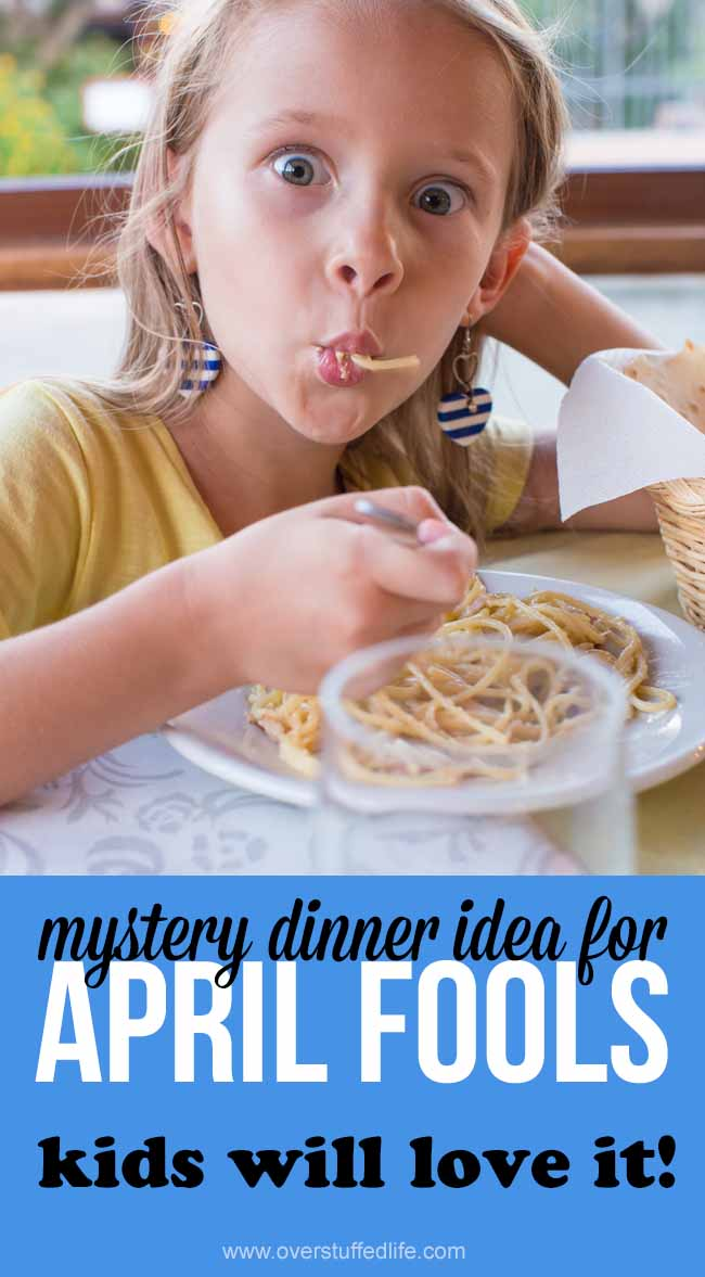 April Fools Day idea for kids | mystery dinner menu | free printable | April Fools joke | prank dinner for April Fool | pranks for kids | ideas for April Fools Day