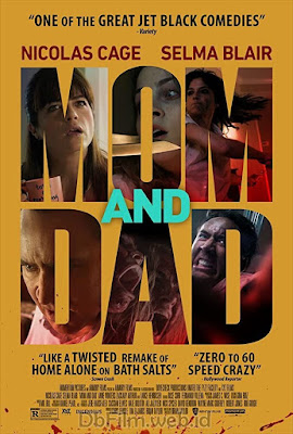 Sinopsis Film Mom and Dad (2017)