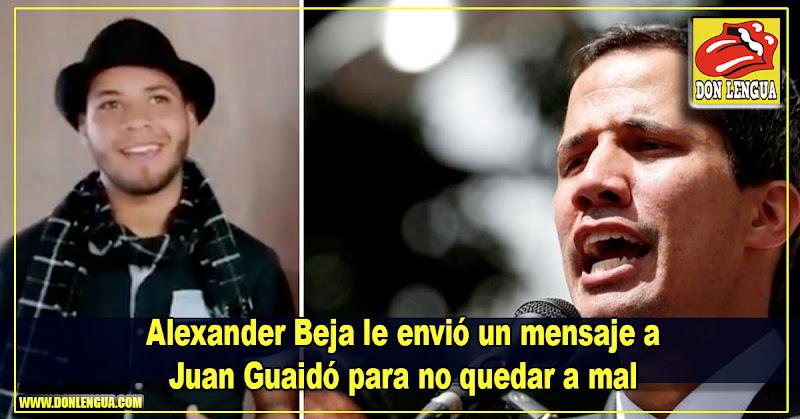Alexander Beja le envió un mensaje a Juan Guaidó para no quedar a mal