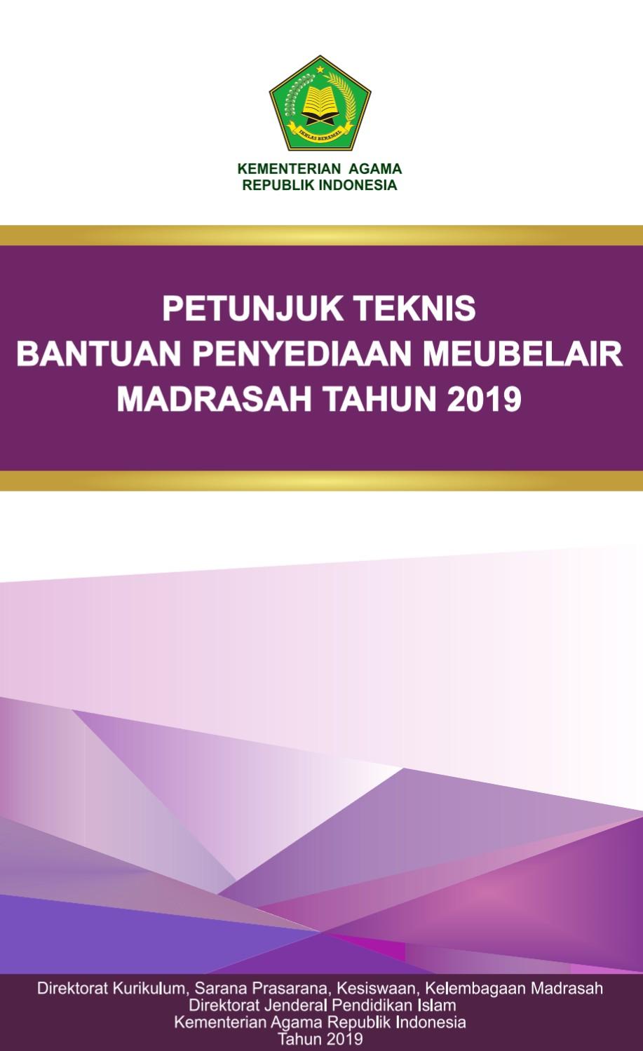 Juknis Emis 2019 : juknis, PETUNJUK, TEKNIS, (JUKNIS), BANTUAN, PENYEDIAAN, MEUBELAIR, MADRASAH, TAHUN, ANGGARAN