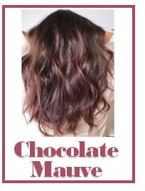 Chocolate Mauve : HOT Hair Color for Fall