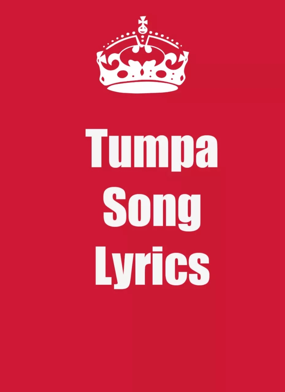 Tumpa song lyrics