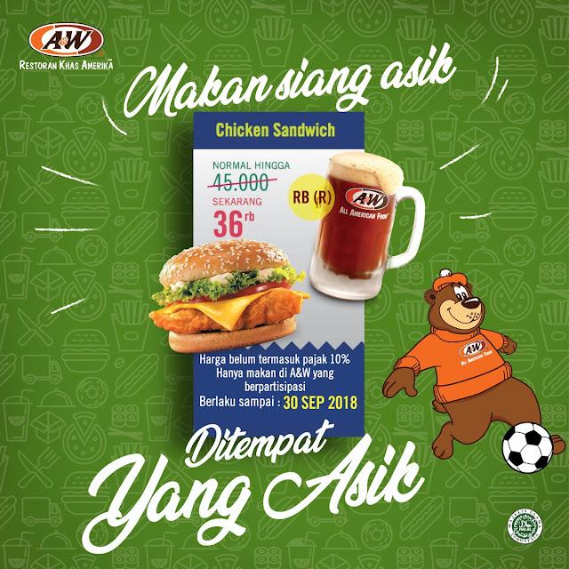 AW - Promo Diskon Chicken Sandwich Cuma 36 RIbuan (s.d 30 Sept 2018)