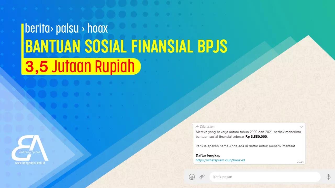 Bantuan Sosial Finansial BPJS 3,5 Jutaan