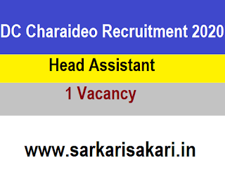 DC Charaideo Recruitment 2020 - Apply For Head Assistant Post