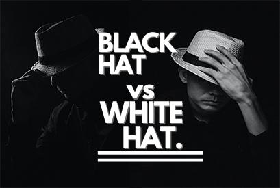 Black Hat SEO & White Hat SEO