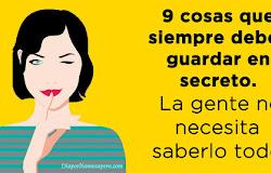 9 cosas que siempre debes guardar en secreto. La gente no necesita saberlo todo