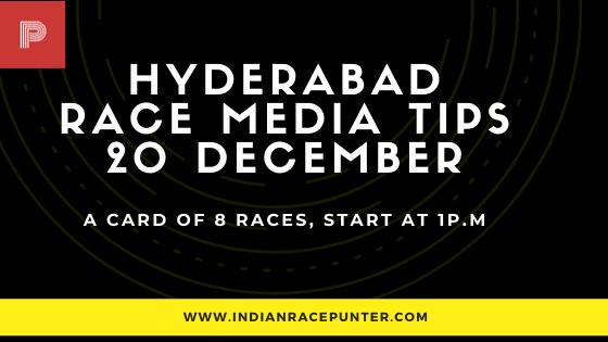Hyderabad Race Media Tips 20 December