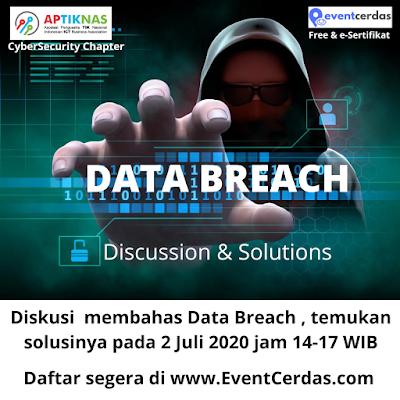 APTIKNAS DATA BREACH DISCUSSION & SOLUTIONS - 02 JULI 2020
