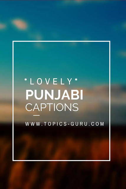 Punjabi captions for instagram- www.topics-guru.com