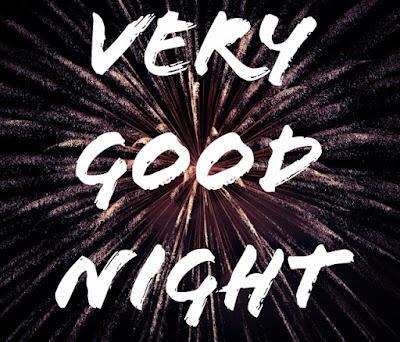 Very Good Night