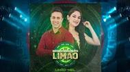 Limão Com Mel - CD Live Incondicionalmente Limão - Novembro 2020