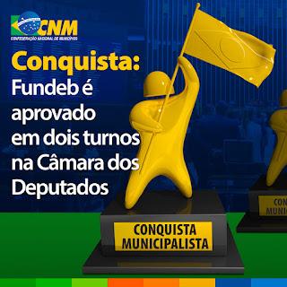 Conquista: Fundeb é aprovado em dois turnos na Câmara dos Deputados