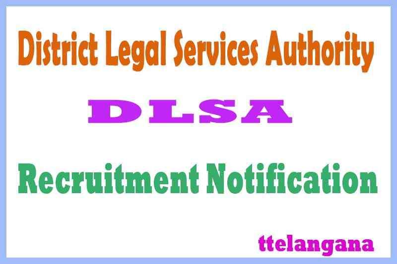 District Legal Services Authority DLSA Recruitment Notification