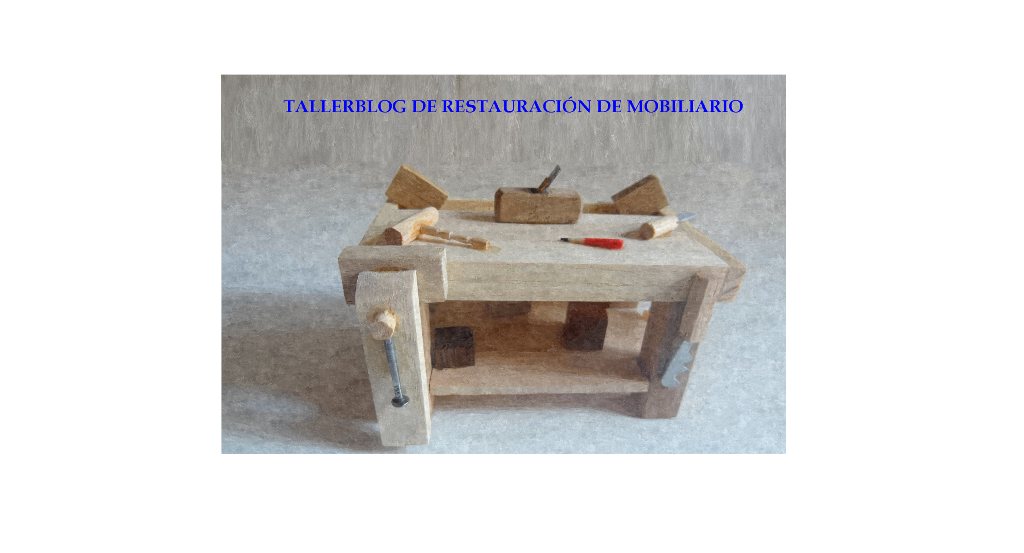 Tallerblog de restauraci n de muebles antiguos for Videos de restauracion de muebles