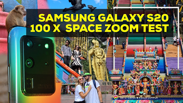 Samsung Galaxy S20 Ultra 100x Zoom Test | Live Camera Test @ Batu Caves Malaysia #withGalaxy