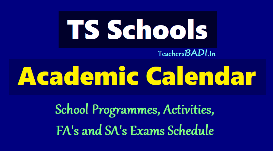 ts schools new academic calendar programmes activities exams schedule 2018 2019