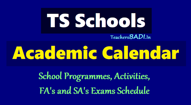 ts schools new academic calendar 2019-2020,programmes,activities schedule,fa 1,2,3,4,sa 1,2 exams schedule,first second term holidays,month wise working days