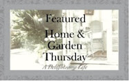 Proud to have another post featured on Home and Garden Thursday