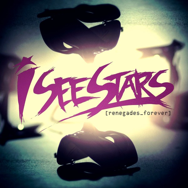 I See Stars - Renegades Forever Cover