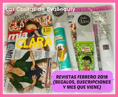 Revistas Febrero 2018 (Regalos, Suscripciones y mes que viene)