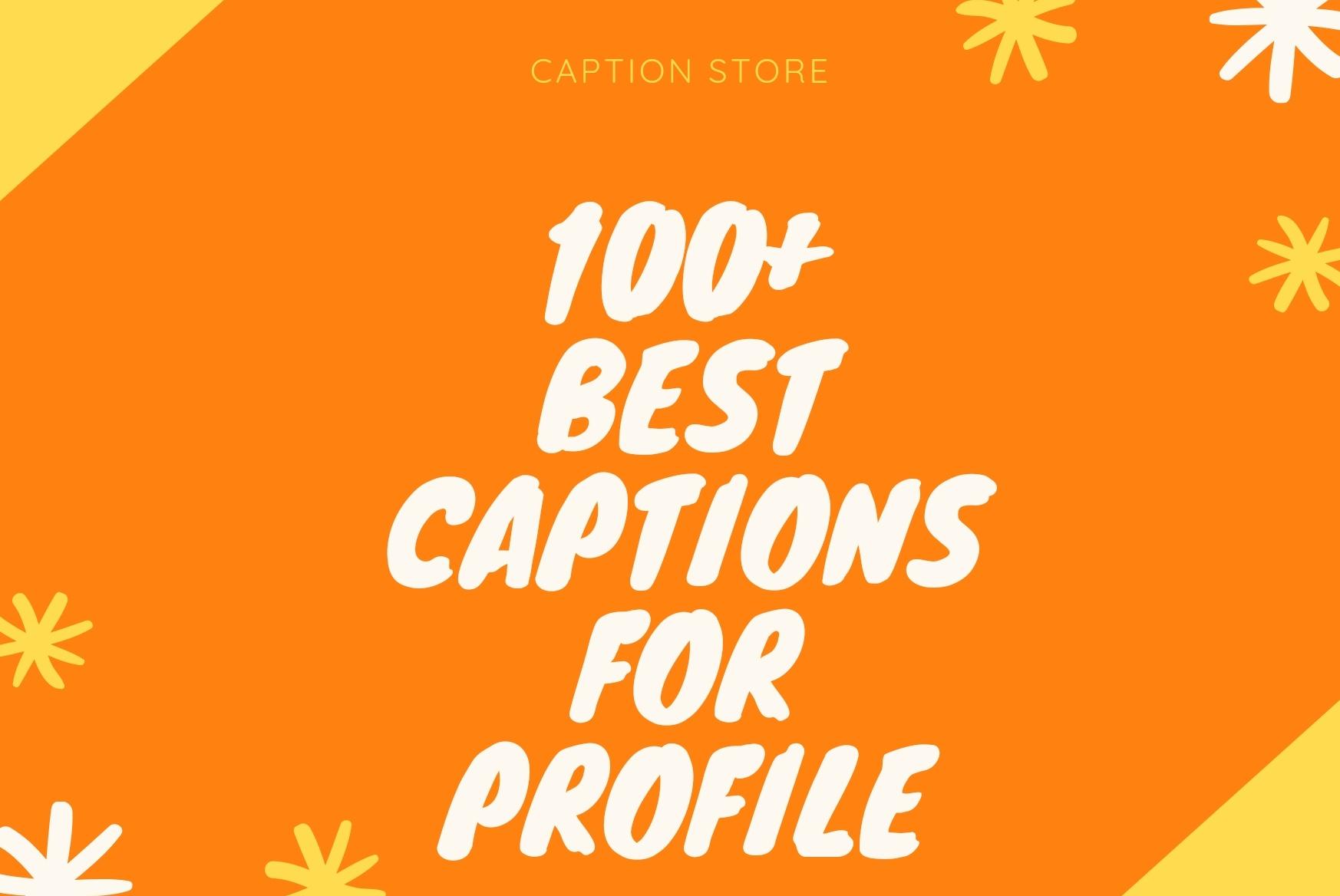 best caption for profile