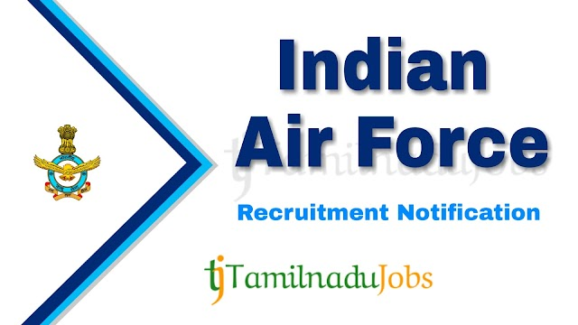 Indian Air Force Recruitment notification of 2021 - for Airmen Group X & Y