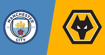 Live Streaming Manchester City vs Wolves EPL 6.10.2019