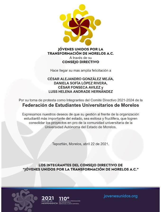 ¡Felicitaciones al Comité Directivo 2021-2024 de la Federación de Estudiantes Universitarios de Morelos!