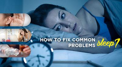 Fix common sleep problems