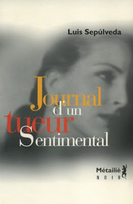journal d un tueur sentimental sepulveda