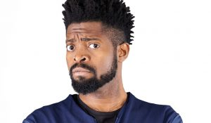 [NEWS FEED] Xenophobic: Basketmouth Cancels His Appearance At The Comic Choice Awards In South Africa