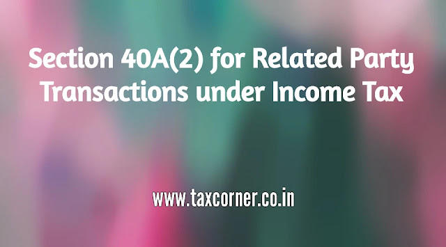 section-40-a-2-for-related-party-transactions-under-income-tax