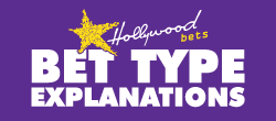 Bet Type Explanations Hollywoodbets