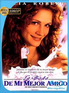 La boda de mi mejor amigo 1997 HD [1080p] Latino [GoogleDrive] DizonHD