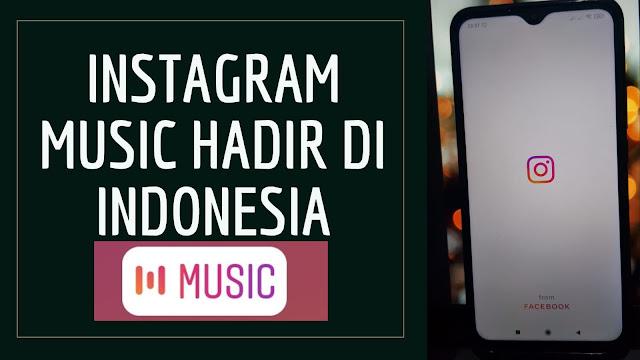 Instagram Music Hadir di Indonesia, Begini Cara Pakainya