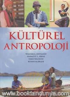 William A. Haviland , Herald E. L. Prins, Dana Walrath, Bunny Mcbride - Kültürel Antropoloji