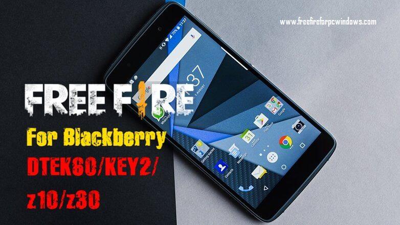 Free Fire ON Blackberry