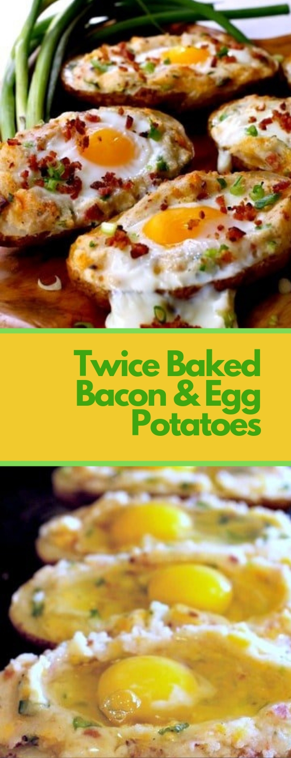 Twice Baked Bacon & Egg Potatoes #EGG #POTATO #DINNER