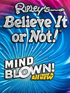 Ripley's Believe It Or Not! Mind Blown